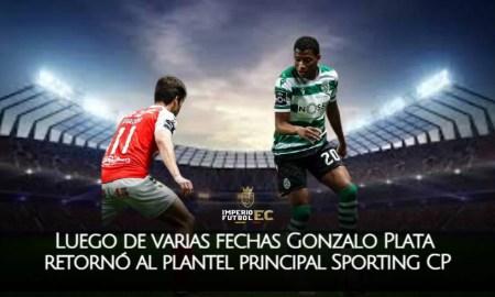 Luego de varias fechas Gonzalo Plata retornó al plantel principal Sporting CP