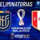 VER Ecuador vs Perú EN VIVO-01