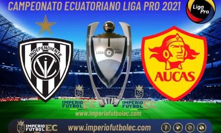 VER PARTIDO Independiente del Valle vs Aucas EN VIVO-01
