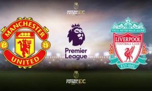 ¿Dónde ver el partido Manchester United vs Liverpool EN VIVO por Premier League