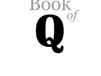 The Book of Q, Volume 1