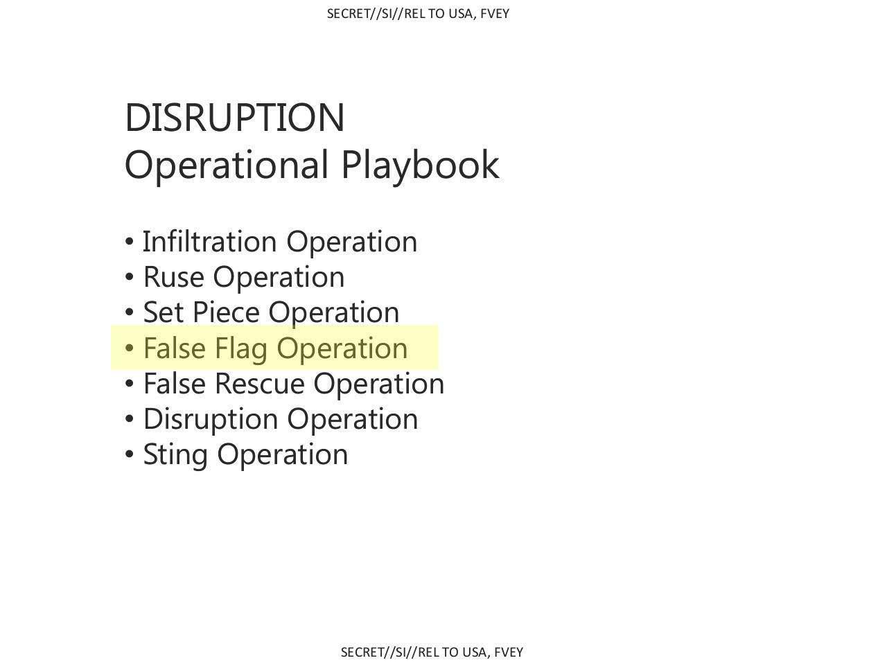 Operational Playbook Includes False Flag