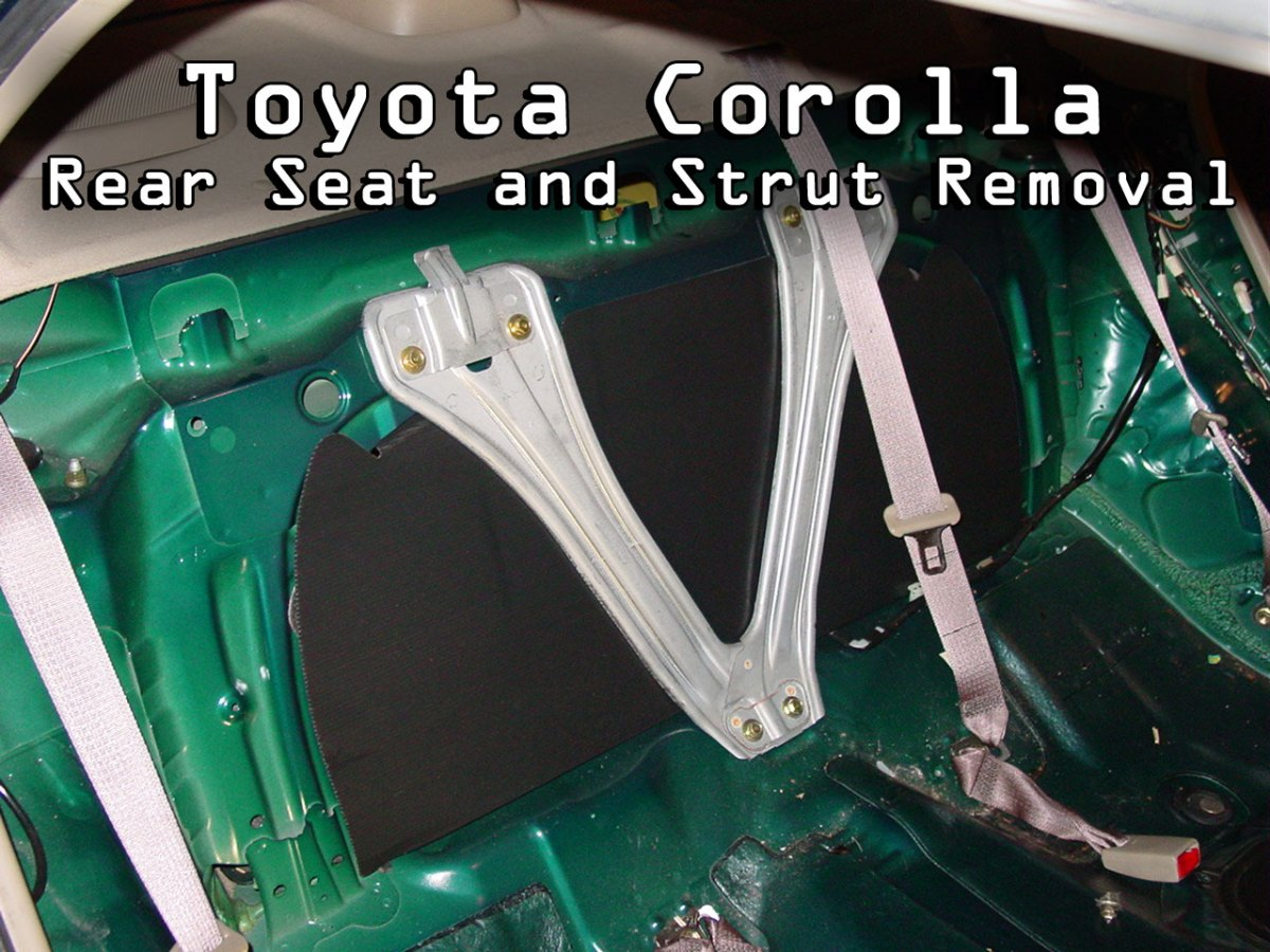 Toyota Corolla Rear Seat and Strut Removal