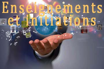 Enseignements et initiations