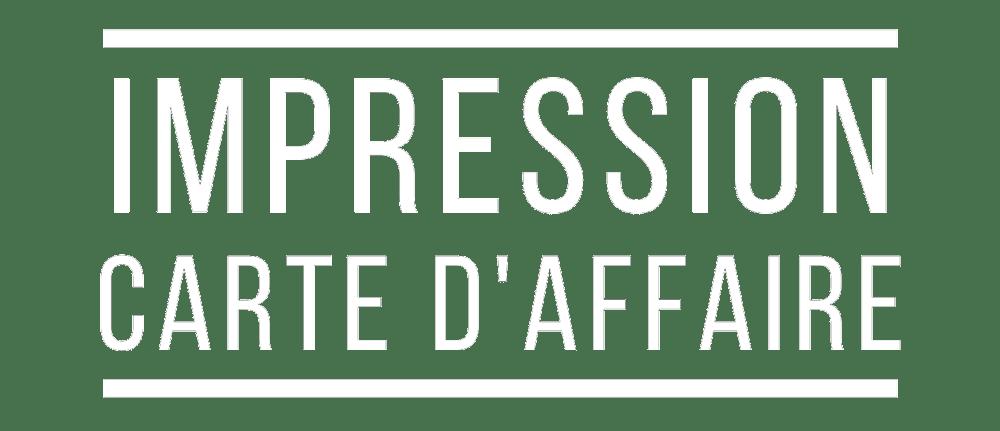 IMPRESSION CARTES D'AFFAIRES