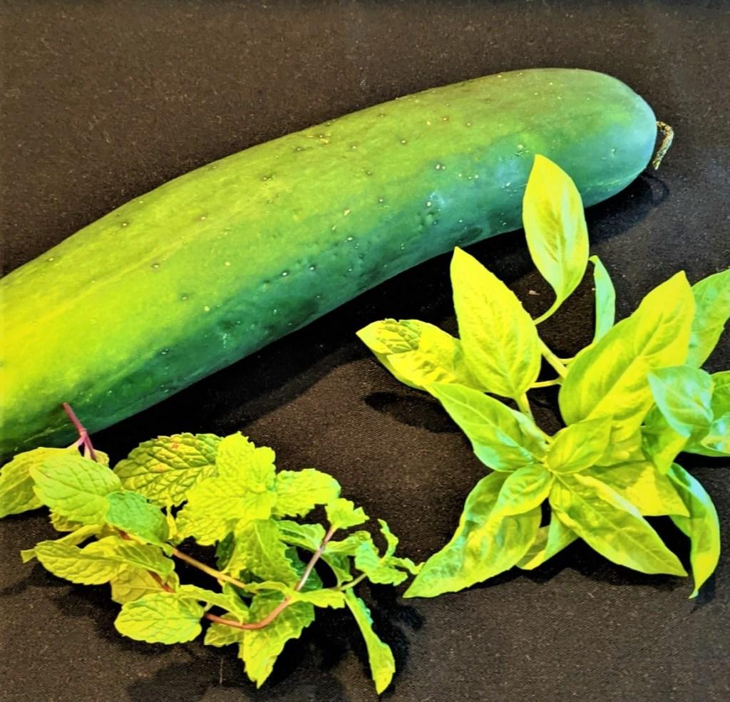 cucumber, mint and basil