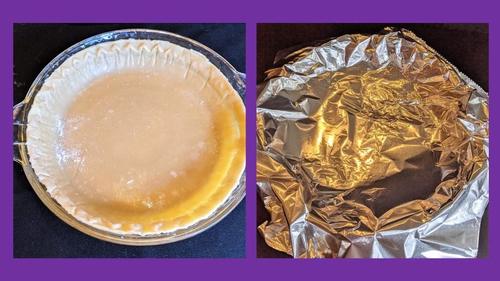 images of pie crust and foil covered pie crust