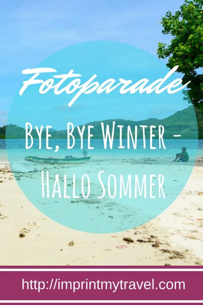 Fotoparade Bye, Bye Winter - Hallo Sommer