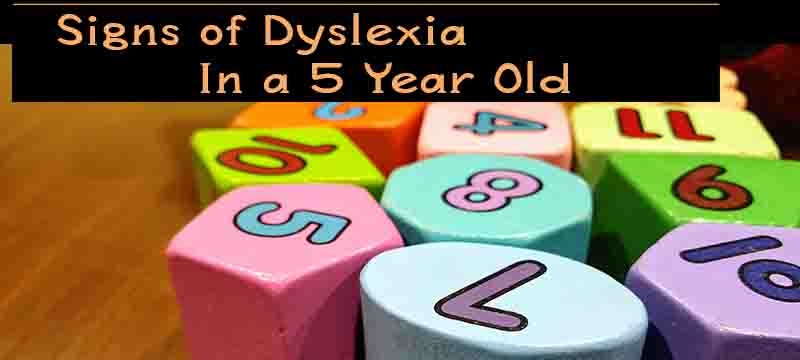 Dyslexia Signs Can Show Up Before Early >> Signs Of Dyslexia In A 5 Year Old Child Improve Dyslexia