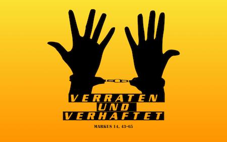 """6.6 """"Verraten und Verhaftet"""""""