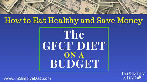 GFCF Diet on a Budget: Featured