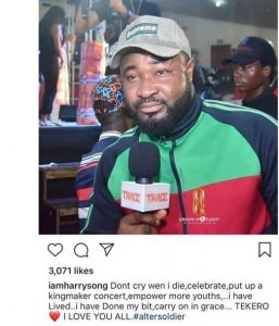 if I die don't cry for me - Harrysong writes suspected suicide note