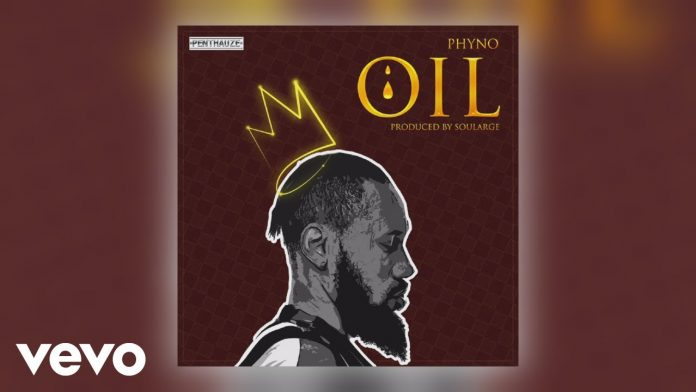 Phyno OIL mp3 download