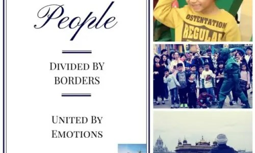 A traveller's realization: People are divided by borders but united by emotions