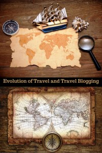 The Evolution of Travel and Travel Blogging