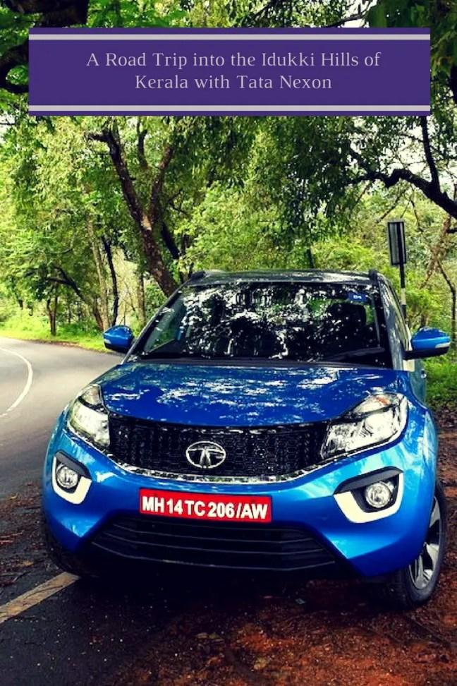 A Road Trip into the Idukki Hills of Kerala with Tata Nexon