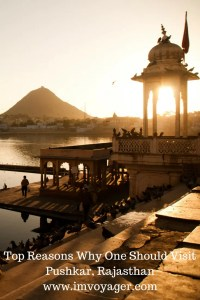 Top Reasons Why One Should Visit Pushkar, Rajasthan
