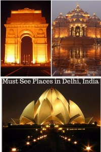 Must See Places in Delhi, India