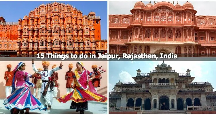 15 Things to do in Jaipur, Rajasthan, India