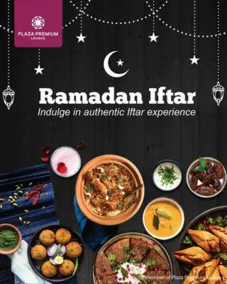 Iftar Buffet At Plaza Premium Lounge