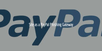 Site As A PayPal Phishing Gateway