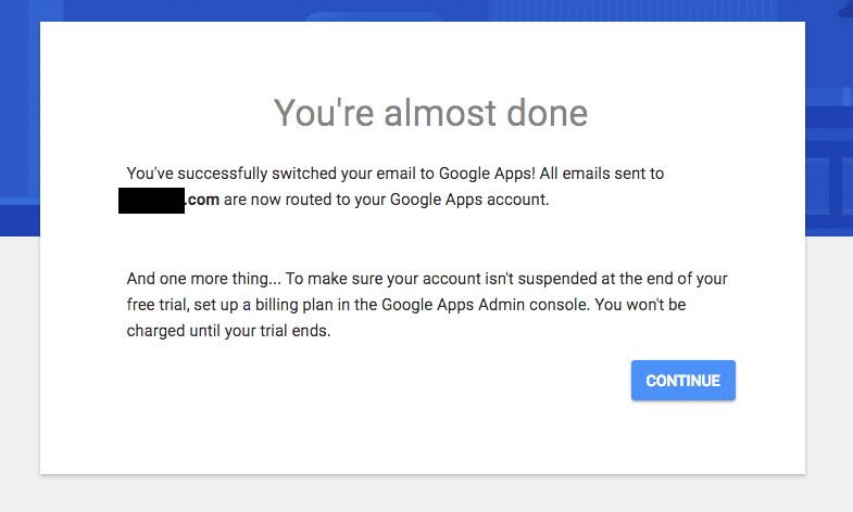 Google Apps - You're almost done.