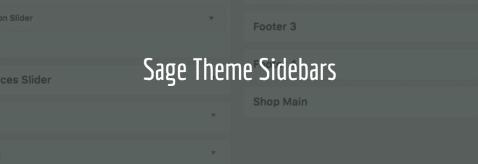 Sage Theme Sidebars