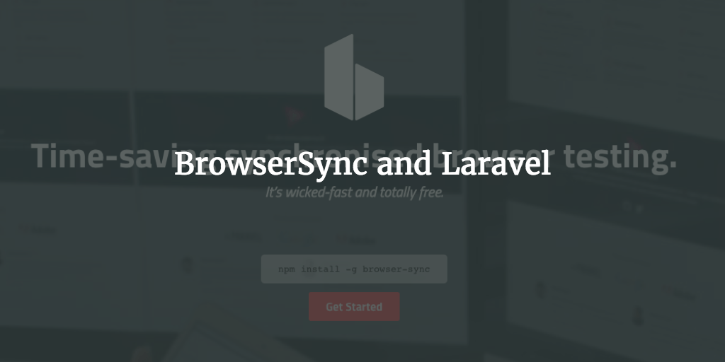 BrowserSync And Laravel