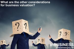What are the other considerations for business valuation?