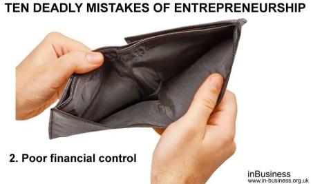ten deadly mistakes of entrepreneurship - Poor Financial Control