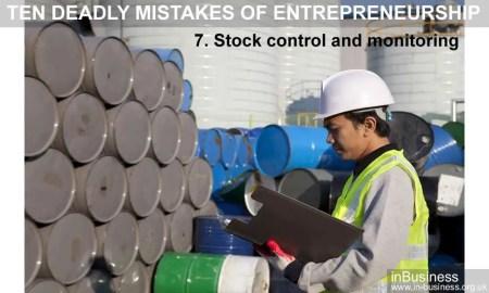 Ten deadly mistakes of entrepreneurship - Stock control and monitoring