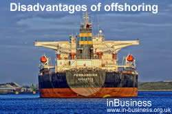 Advantages and Disadvantages of Offshoring - Disadvantages of offshoring