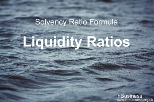 Solvency ratio formula - Liquidity Ratios