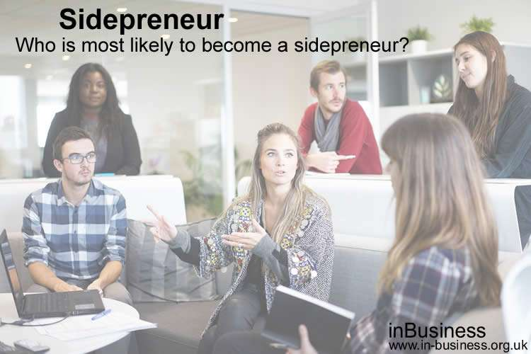 Sidepreneur - Who is most likely to become a sidepreneur