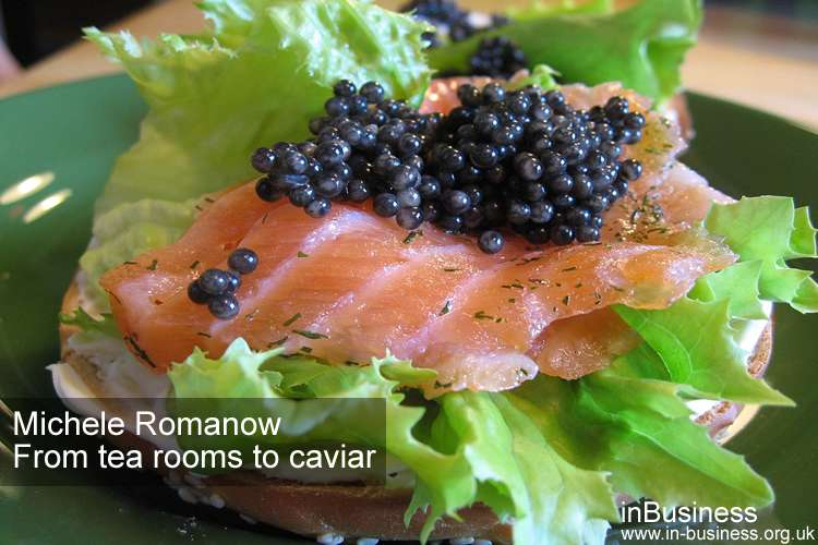 From tea rooms to caviar - Michele Romanow Evendale Caviar