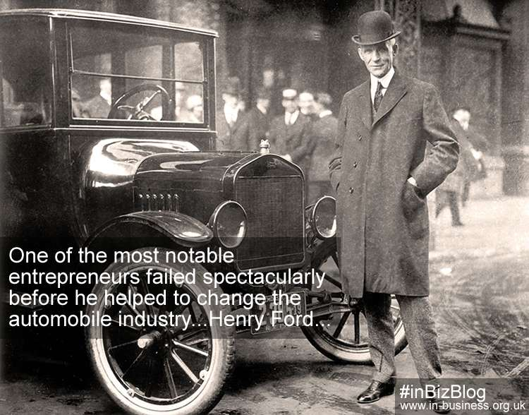 Henry Ford failed spectacularly before major success