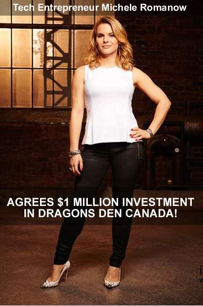 Tech entrepreneur Michele Romanow agrees $1 million investment dragons den Canada