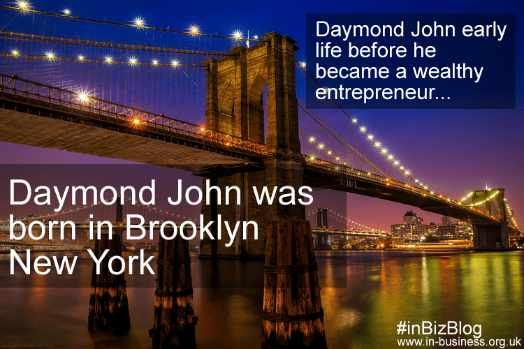 Daymond John born in Brooklyn New York