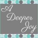 Guest Post: A Deeper Joy