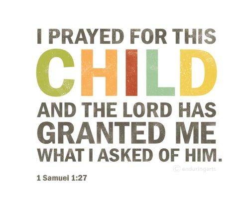 Hannah and Samuel - 1 Samuel 1:27