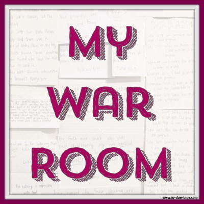 My War Room - In Due Time Blog