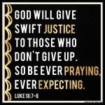 Luke 18:8 – Pray + Expect – #110