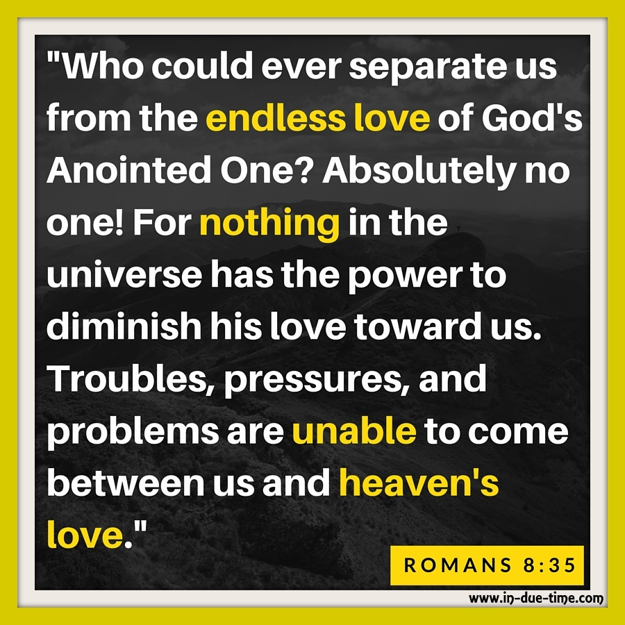 Romans 8 - In Due Time Blog