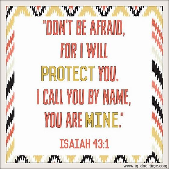 Isaiah 43 - You are His - In Due Time Blog