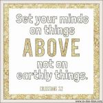 Colossians 3:2 – Things Above #134