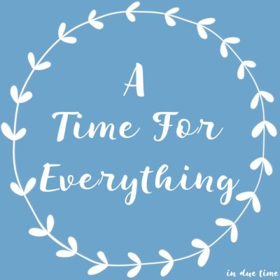 A time for Everything
