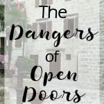 The Dangers of Open Doors