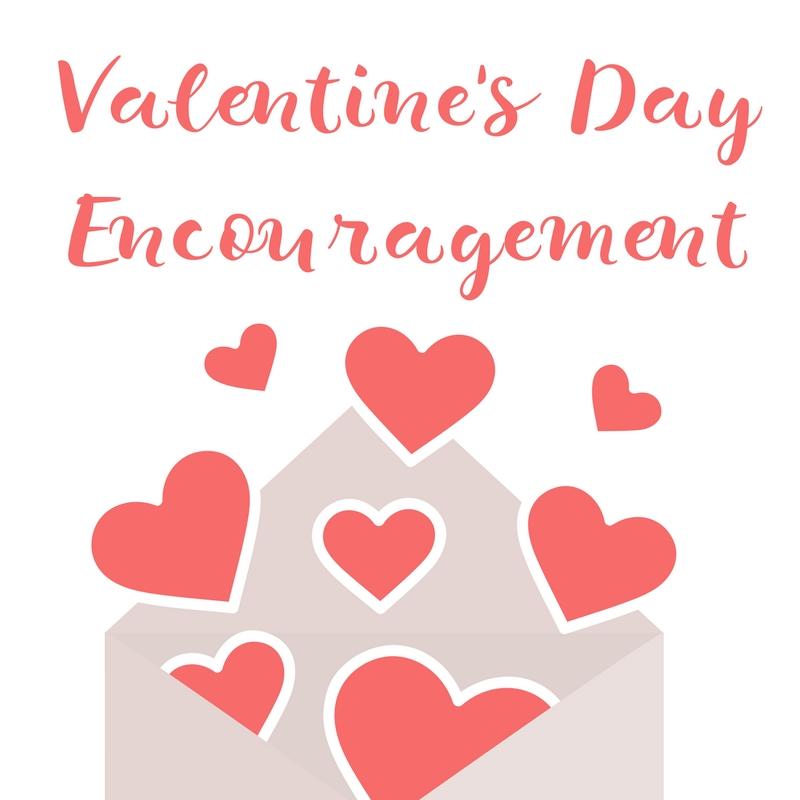 Valentines' Day Encouragement (1)