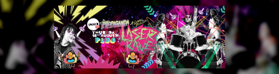 Spanked VS Propaganada A-LEVEL RESULTS LASER RAVE on Thu 18th Aug 2016 at Plug, Sheffield   Fatsoma