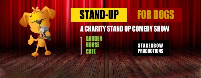 Stand Up for Dogs - A Charity Stand Up Comedy Show